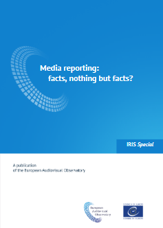 Publication cover - Media reporting: facts, nothing but facts?